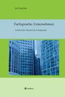 """""""Fachsprache: Unternehmen"""" von Ján Demčišák"""