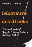 Der aktuelle, 356 Seiten starke Ratgeber von Rudolf F. Thomas ist im Verlag tredition GmbH Hamburg erschienen.