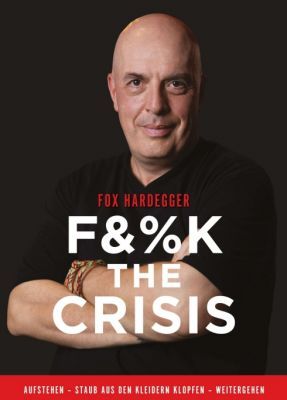 """F&%K THE CRISIS"" von Fox Hardegger"