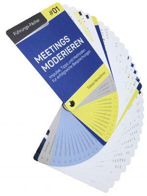 Führungs-Fächer: Meetings moderieren - Impulse, Tipps und Methoden für erfolgreiche Besprechungen