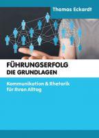 """""""Führungserfolg - die Grundlagen"""" von"""