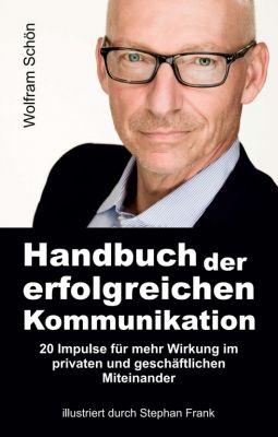 """""""Handbuch der erfolgreichen Kommunikation"""" von Wolfram Schön"""