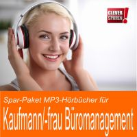 Zum Beispiel das MP3-Hörbuch Sparpakt Kaufmann/-frau für Büromanagement mit drei Hörbüchern und 300 Prüfungsfragen