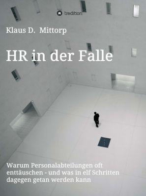 """""""HR in der Falle"""" von Klaus D. Mittorp"""