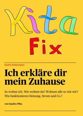 """""""KitaFix-Rahmenplan """"Ich erkläre dir mein Zuhause"""""""" von Sandra Plha"""