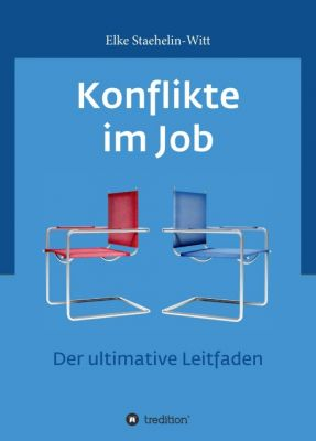 """""""Konflikte im Job"""" von Dr. Elke Staehelin-Witt"""