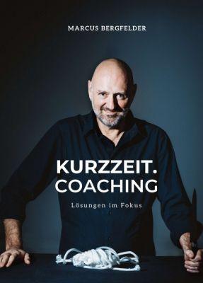 """Kurzzeit.Coaching"" von Marcus Bergfelder"