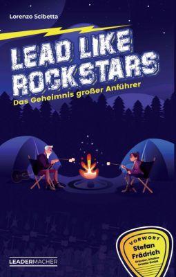 """Lead like Rockstars"" von Lorenzo Scibetta"