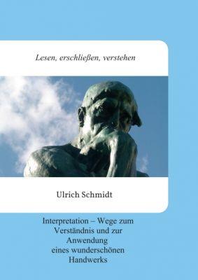 """""""Lesen, erschließen, verstehen"""" von Ulrich Schmidt"""