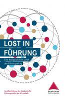 """""""Lost in Führung"""" von Die Akademie für Führungskräfte der Wirtschaft GmbH, Simone Albrecht, Sigrun Dammit-Sorgatz, Jürgen Hampe,"""
