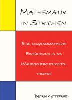 """""""Mathematik in Strichen"""" von Björn Gottfried"""
