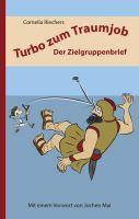 """Der """"Turbo zum Traumjob"""" zeigt, wie man sich als Bewerber erfolgreich den verdeckten Stellenmarkt erschließt."""