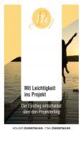"""""""Mit Leichtigkeit ins Projekt"""" von Holger Zimmermann und Tina Zimmermann"""