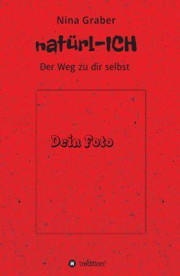 """""""natürl-ICH"""" von Nina Graber"""