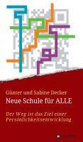 """""""Neue Schule für ALLE"""" von Günter und Sabine Decker i"""