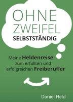 """""""Ohne Zweifel selbstständig"""" von Daniel Held"""