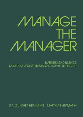 """""""MANAGE THE MANAGER"""" von Matthias Hermann"""