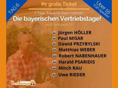 Die bayerischen Vertriebstage Tag 6