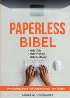 Paperless Bibel – hilfreicher Ratgeber leitet Sie Schritt für Schritt zum papierlosen Büro an