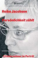 """""""Persönlichkeit zählt"""" von Heike Jacobsen"""