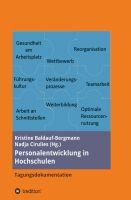 """""""Personalentwicklung in Hochschulen"""" von Dr. Kristine Baldauf-Bergmann, Heike Bartholomäus, Birgit Berlin, Dr. Sven Binkowski u.a."""