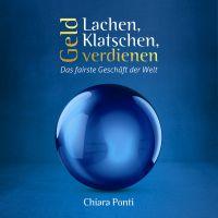 """Das persönlichste Buch zum Thema Multi-Level-Marketing: """"Lachen, Klatschen, Geld verdienen"""" von Chiara Ponti"""