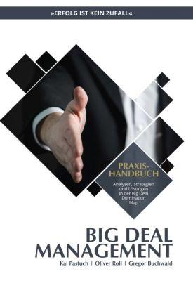 """""""Praxishandbuch Big Deal Management"""""""