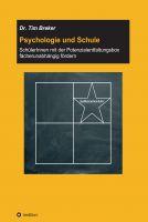 """""""Psychologie und Schule"""" von Tim Breker"""