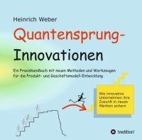 """""""Quantensprung-Innovationen"""" von Heinrich Weber"""