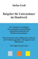 """""""Ratgeber für Unternehmer im Handwerk"""" von Stefan Groß"""