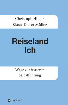 """""""Reiseland Ich"""" von Klaus-Dieter Müller"""