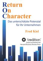 """Return On Charakter"" von Fred Kiel"