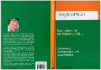 """Romanhafte Biografien -  """"Das Leben ist ENTWICKLUNG … Geschichten."""""""