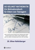 """""""So gelingt Mathematik"""" von DI Oliver Rafelsberger"""