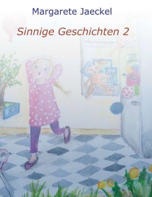 """""""Sinnige Geschichten 2"""" von Margarete Jaeckel"""