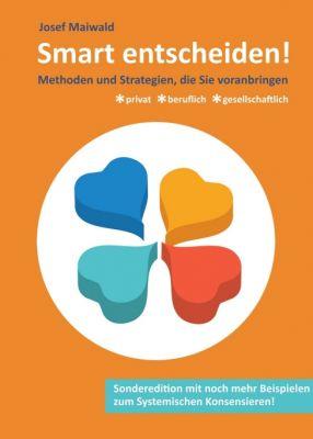 """""""Smart entscheiden!"""" von Josef Maiwald"""