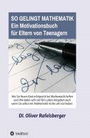 """""""So gelingt Mathematik 1"""" von Oliver Rafelsberger"""