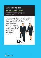 """""""So tickt Ihr Chef"""" von Luke van de Rat"""
