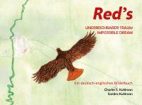 """Charles Kuhlmann ersann """"Red's"""" Geschichte bereits in Kindertagen - nun schrieb er sie auf."""
