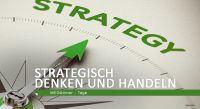 2 Tagesseminar 'Strategisch Denken und Handeln'