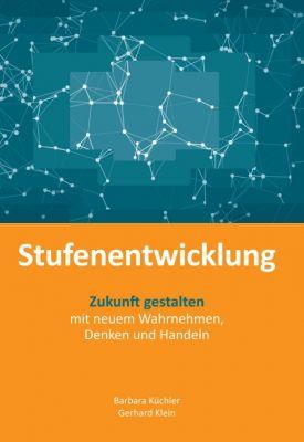 """""""Stufenentwicklung"""" von Gerhard Klein, Barbara Küchler"""