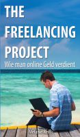 """The Freelancing Project"" von Melanie Reiß"