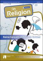 """Für den Religionsunterricht: """"Keine Gewalt im Namen Gottes!"""""""