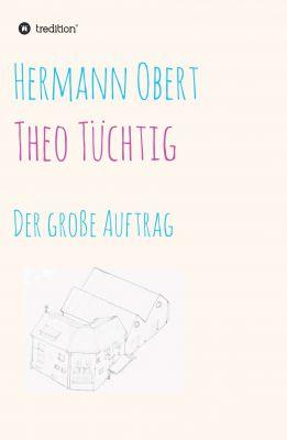 """Theo Tüchtig"" von  Hermann Obert"