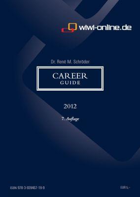 Kompetent und kostenlos: Der neue Career Guide 2012 von WiWi-Online.