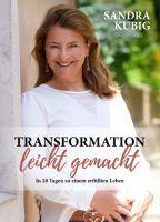 """""""Transformation leicht gemacht"""" von Sandra Kubig"""