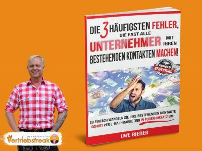Uwe Rieder Der bayerische Vertriebsfreak Die 3 häufigsten Fehler von Unternehmern