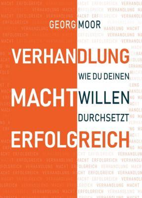 """""""VERHANDLUNG MACHT ERFOLGREICH"""" von Georg Moor"""