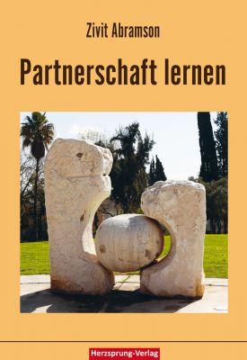 Partnerschaft lernen - ein Beziehungsratgeber aus einer völlig anderen Perspektive.