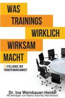 """""""Was Trainings wirklich wirksam macht"""" von Ina Weinbauer-Heidel"""